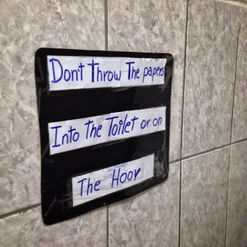 Puno Engrish Toilet Sign Peruvian Cultural Quirks